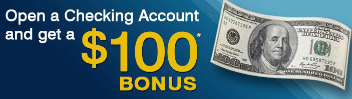 open a checking account and get a $100 bonus